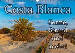 Costa Blanca – Sonne, Strand und mehr (Wandkalender 2019 DIN A3 quer) von Sobottka,  Joerg