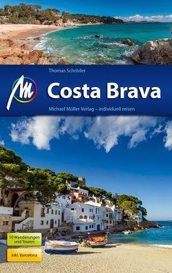 Costa Brava Reiseführer Michael Müller Verlag von Schroeder,  Thomas
