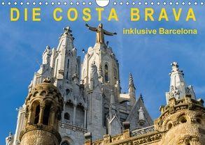 Costa Brava – inklusive Barcelona (Wandkalender 2018 DIN A4 quer) von Caccia,  Enrico