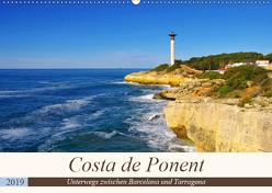 Costa de Ponent – Unterwegs zwischen Barcelona und Tarragona (Wandkalender 2019 DIN A2 quer) von LianeM