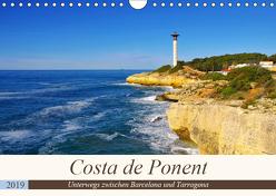 Costa de Ponent – Unterwegs zwischen Barcelona und Tarragona (Wandkalender 2019 DIN A4 quer) von LianeM