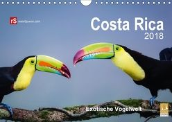 Costa Rica 2018 Exotische Vogelwelt (Wandkalender 2018 DIN A4 quer) von Bergwitz,  Uwe