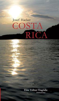 Costa Rica von Hacker,  Josef
