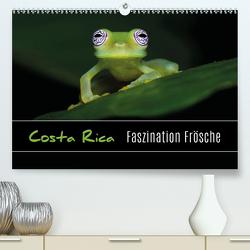 Costa Rica – Faszination Frösche (Premium, hochwertiger DIN A2 Wandkalender 2020, Kunstdruck in Hochglanz) von Eßer,  Kevin
