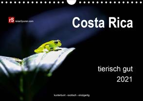 Costa Rica tierisch gut 2021 (Wandkalender 2021 DIN A4 quer) von Bergwitz,  Uwe