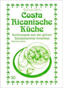 Costa Ricanische Küche von Asfahani,  M Nader, Wagner,  Gundula, Zeitun,  Nariman