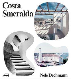 Costa Smeralda von Dechmann,  Nele, Lampugnani,  Vittorio Magnago, Meili,  Marcel