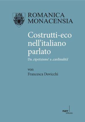 Costrutti-eco nell' italiano parlato von Dovicchi,  Francesca