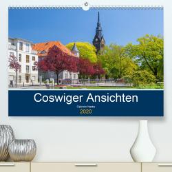 Coswiger Ansichten (Premium, hochwertiger DIN A2 Wandkalender 2020, Kunstdruck in Hochglanz) von Hanke,  Gabriele