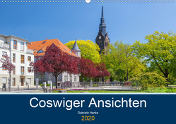 Coswiger Ansichten (Wandkalender 2020 DIN A2 quer) von Hanke,  Gabriele