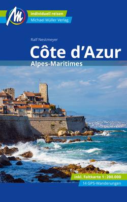 Côte d'Azur Reiseführer Michael Müller Verlag von Nestmeyer,  Ralf