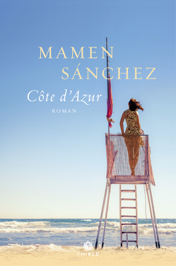 Cote d'Azur von Rüdiger,  Anja, Sánchez,  Mamen