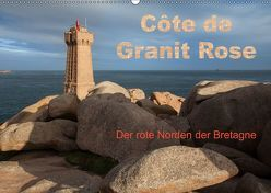 Côte de Granit Rose – Der rote Norden der Bretagne (Wandkalender 2019 DIN A2 quer) von Benoît,  Etienne