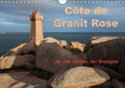 Côte de Granit Rose – Der rote Norden der Bretagne (Wandkalender 2019 DIN A4 quer) von Benoît,  Etienne
