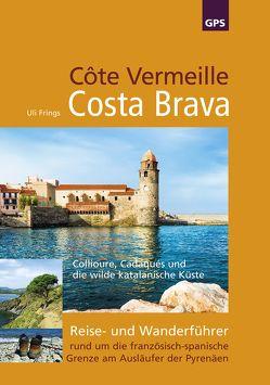 Côte Vermeille, Costa Brava, Katalonien von Frings,  Uli
