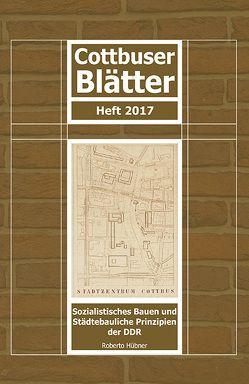 Cottbusser Blätter Heft 2017 von Hübner,  Roberto