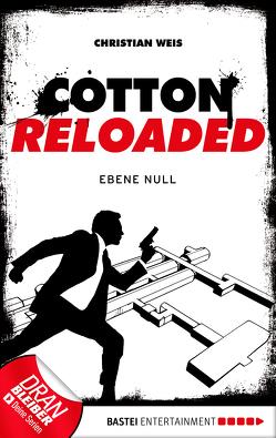 Cotton Reloaded – 32 von Weis,  Christian