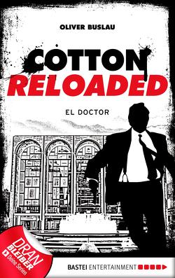 Cotton Reloaded – 46 von Buslau,  Oliver