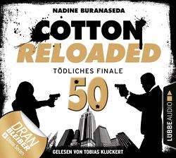 Cotton Reloaded – Folge 50 von Buranaseda,  Nadine, Kluckert,  Tobias