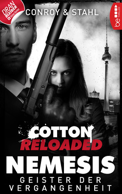 Cotton Reloaded: Nemesis – 4 von Conroy,  Gabriel, Stahl,  Timothy