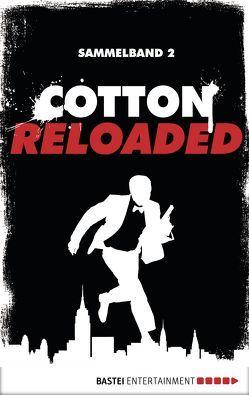 Cotton Reloaded – Sammelband 02 von Budinger,  Linda, Lohmann,  Alexander, Mennigen,  Peter