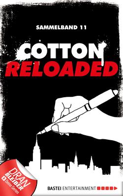 Cotton Reloaded – Sammelband 11 von Hamann,  Kerstin, Seidl,  Leonhard Michael, Weis,  Christian