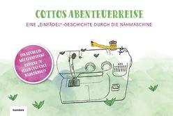 """""""Cottos Abenteuerreise"""" – Eine Einfädelgeschichte durch die Nähmaschine von Califano,  Immacolata Tina"""
