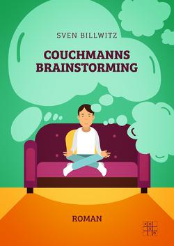 Couchmanns Brainstorming von Billwitz,  Sven