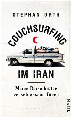 Couchsurfing im Iran von Orth,  Stephan