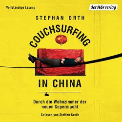 Couchsurfing in China von Groth,  Steffen, Orth,  Stephan