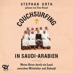 Couchsurfing in Saudi-Arabien von Kinzel,  Timo, Orth,  Stephan
