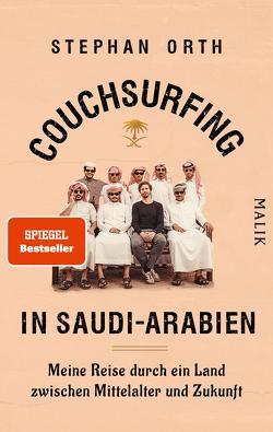 Couchsurfing in Saudi-Arabien von Orth,  Stephan