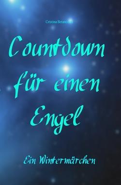 Countdown für einen Engel von Betancourt,  Cristina