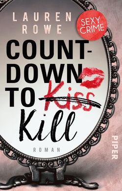 Countdown to Kill von Kagerer,  Christina, Rowe,  Lauren