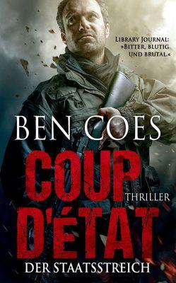 Coup D'Ètat – Der Staatsstreich von Coes,  Ben