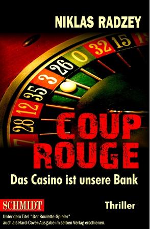 COUP ROUGE von Radzey,  Niklas