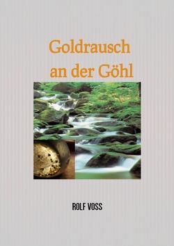 Coupable. Mord an der Göhl / Goldrausch an der Göhl von Voss,  Rolf