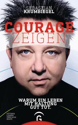 Courage zeigen von Krumbiegel,  Sebastian