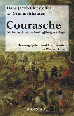 Courasche von Grimmelshausen,  Hans Jacob Christoffel, Hansen,  Walter