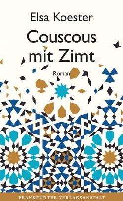 Couscous mit Zimt von Koester,  Elsa