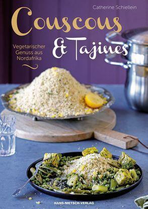 Couscous & Tajines von Schiellein,  Catherine