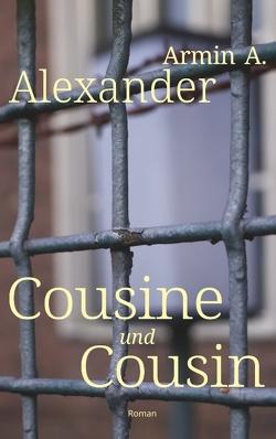 Cousine und Cousin von Alexander,  Armin A