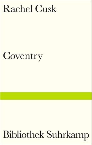 Coventry von Bonné,  Eva, Cusk,  Rachel