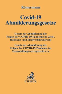Covid-19-Abmilderungsgesetze von Römermann,  Volker