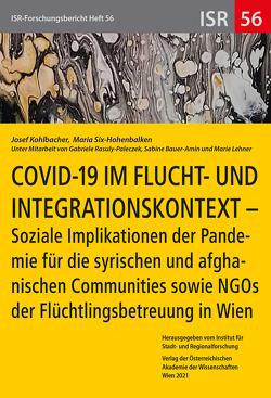 COVID-19 im Flucht- und Integrationskontext von Kohlbacher,  Josef, Six-Hohenbalken,  Maria