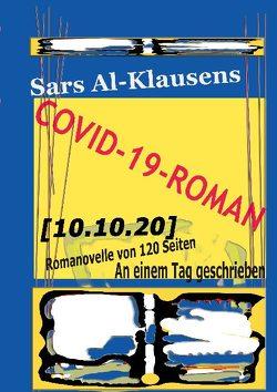Covid-19-Roman [10.10.20] von Al-Klausens,  Sars