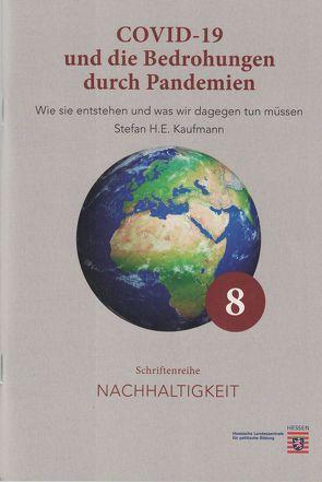 COVID-19 und die Bedrohung durch Pandemien von Kaufmann,  Stefan H.E.