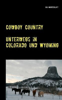 Cowboy Country von Moorschlatt,  Kai