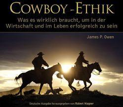 Cowboy-Ethik von Owen,  James P., Wagner,  Robert