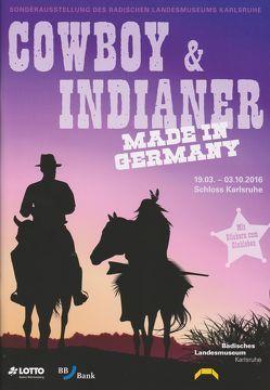 Cowboy & Indianer made in Germany von Seim,  Andreas